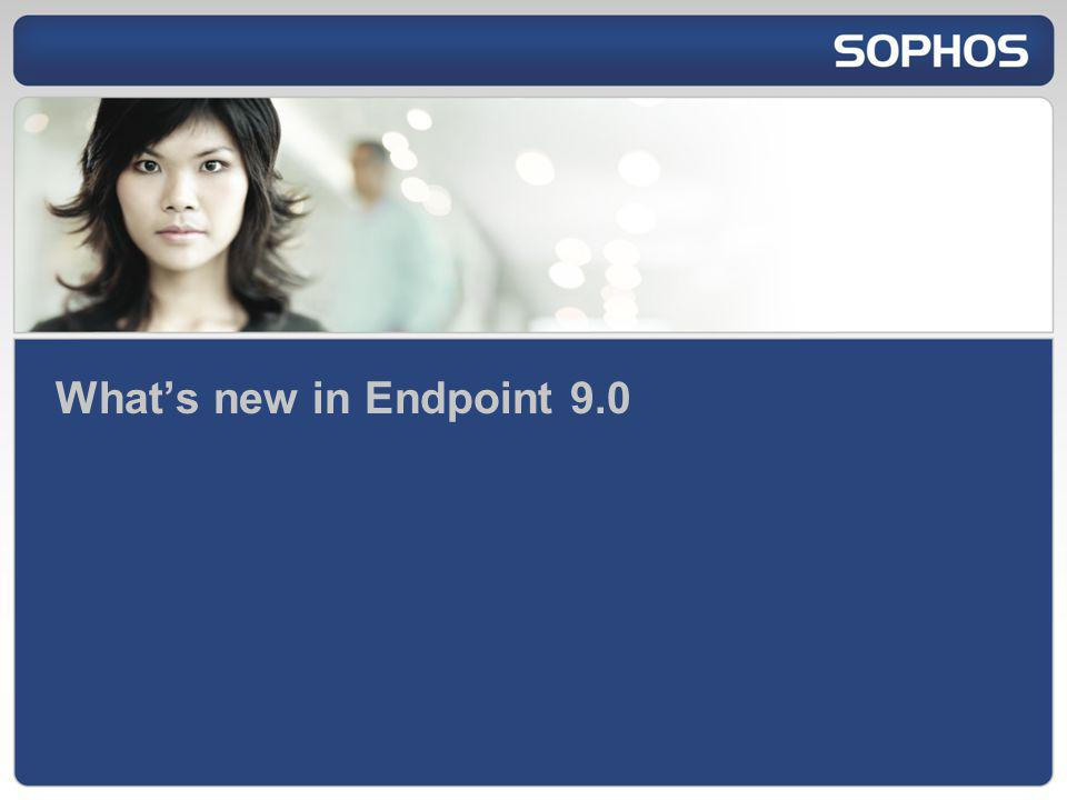 What's new in Endpoint 9.0 Good afternoon / good morning.