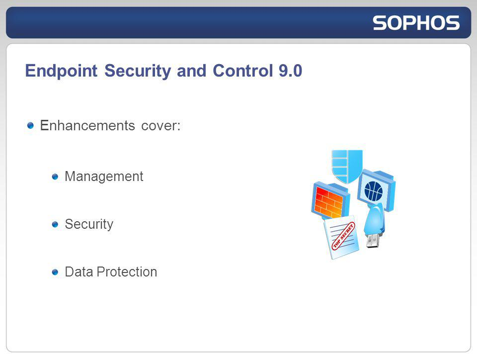 Endpoint Security and Control 9.0