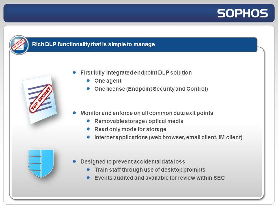 Rich DLP functionality that is simple to manage