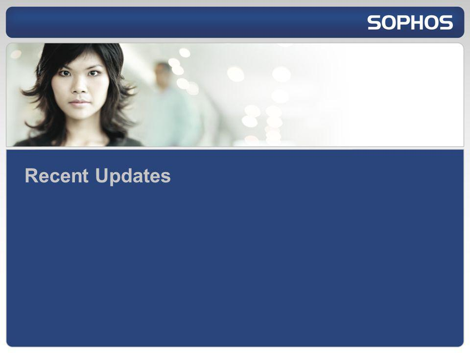 Recent Updates I just want to briefly touch on a couple of recent non-Windows launches from Sophos which you may or may not be aware of.