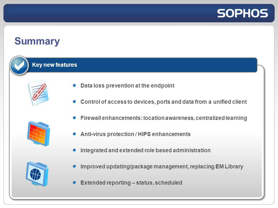 Summary Key new features Data loss prevention at the endpoint