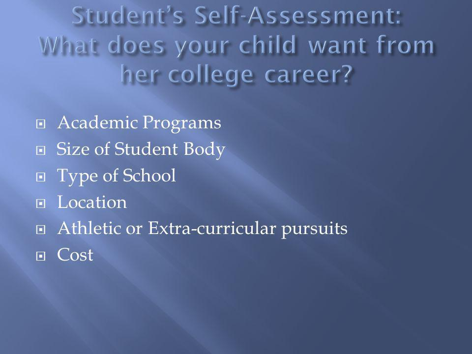 Student's Self-Assessment: What does your child want from her college career