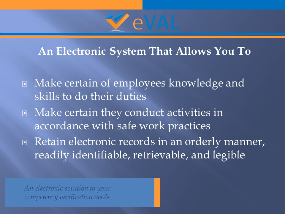 An Electronic System That Allows You To