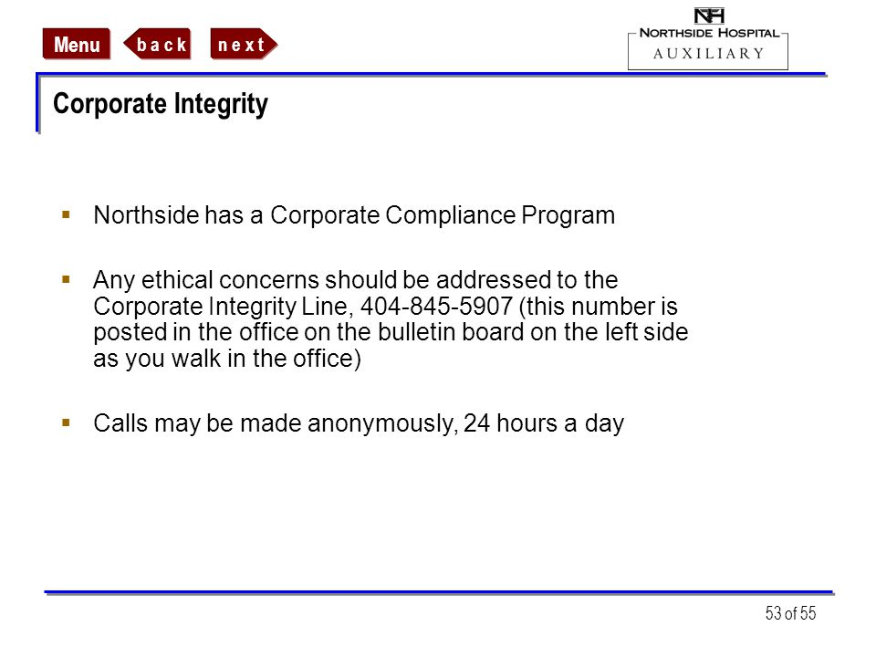 Corporate Integrity Northside has a Corporate Compliance Program