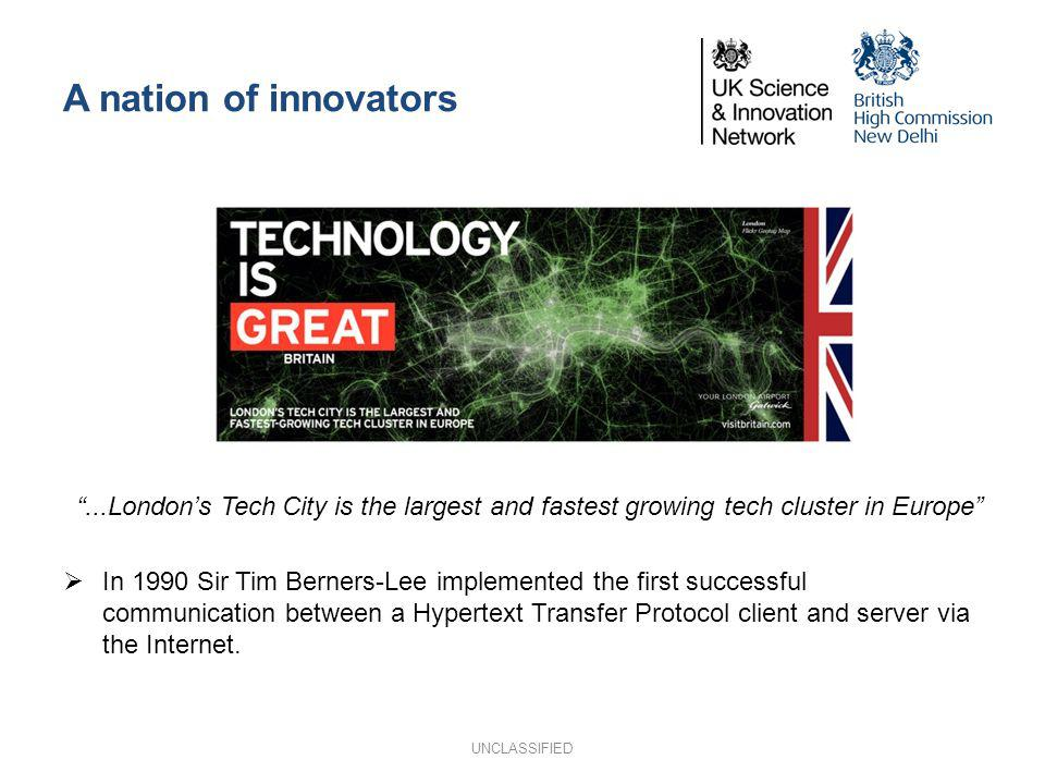 A nation of innovators ...London's Tech City is the largest and fastest growing tech cluster in Europe