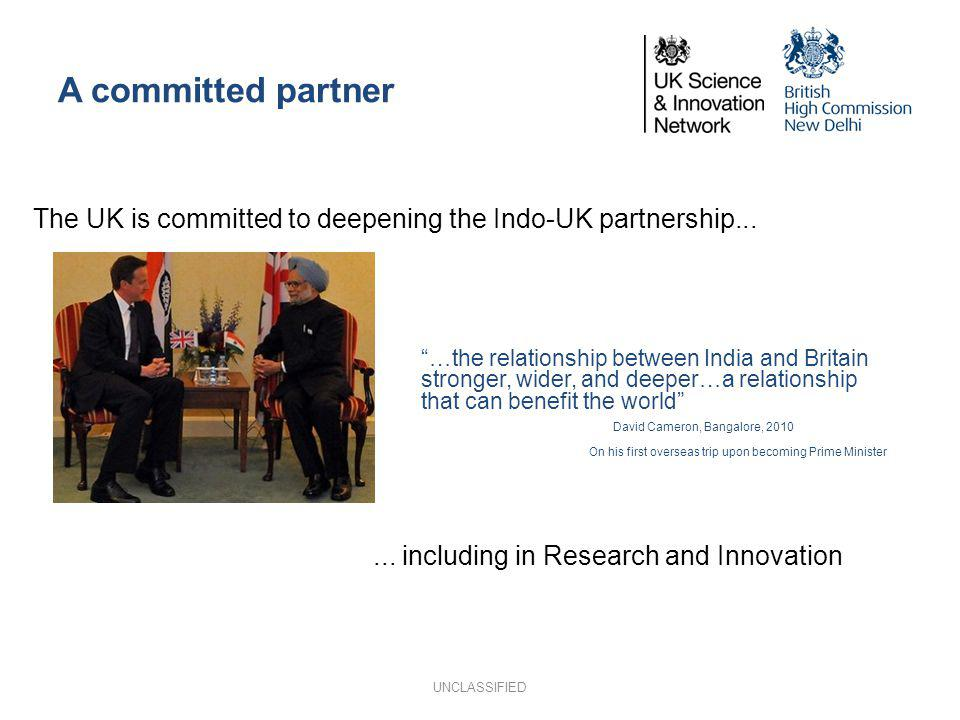 A committed partner The UK is committed to deepening the Indo-UK partnership...