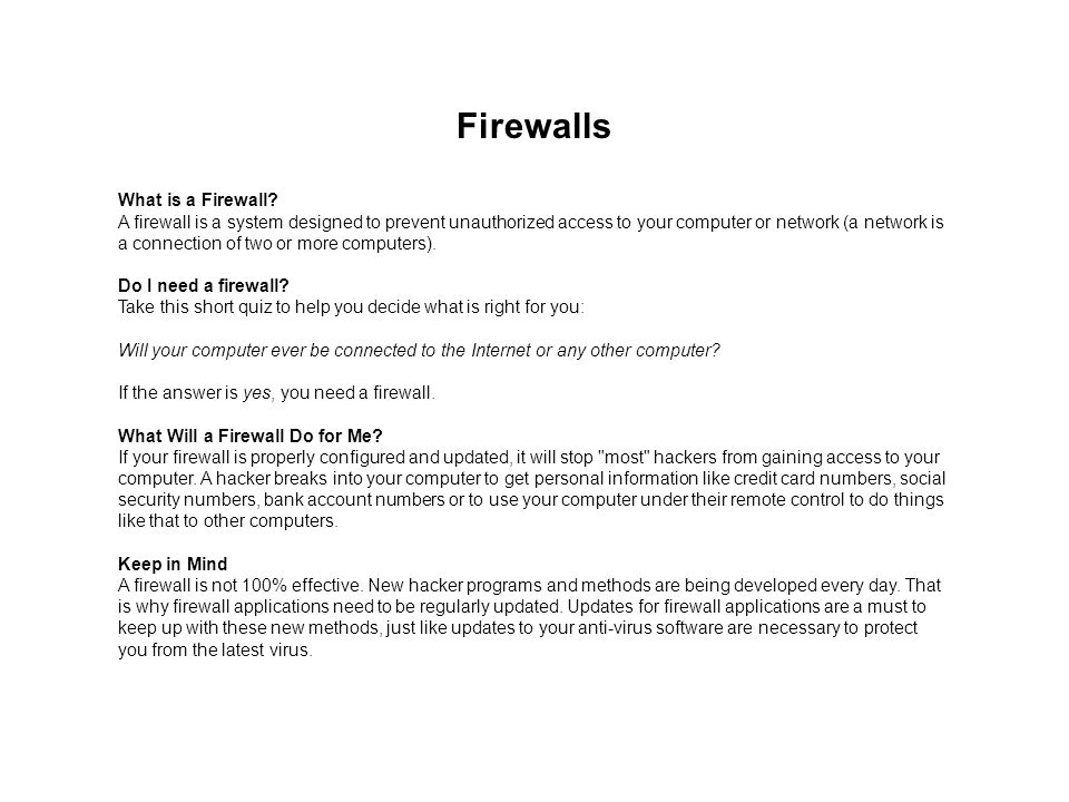 Firewalls What is a Firewall
