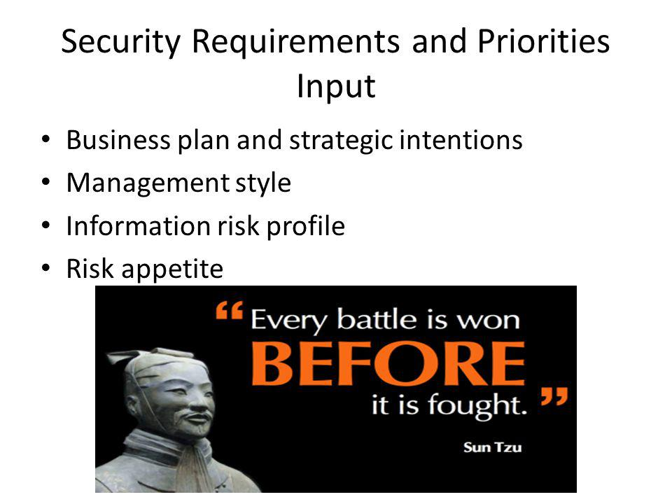 Security Requirements and Priorities Input