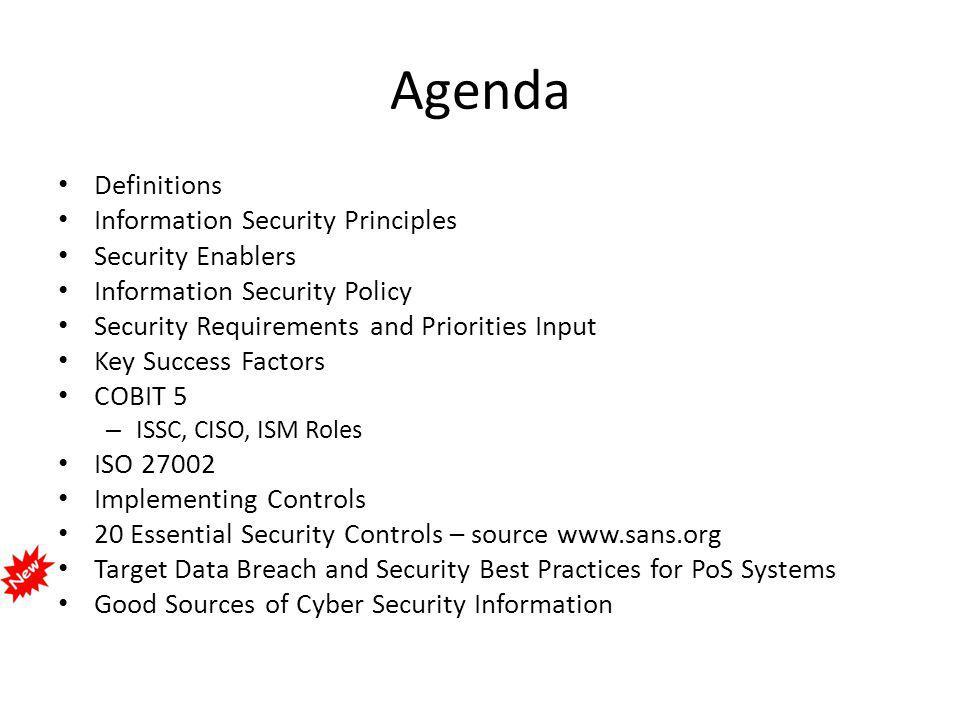 Agenda Definitions Information Security Principles Security Enablers