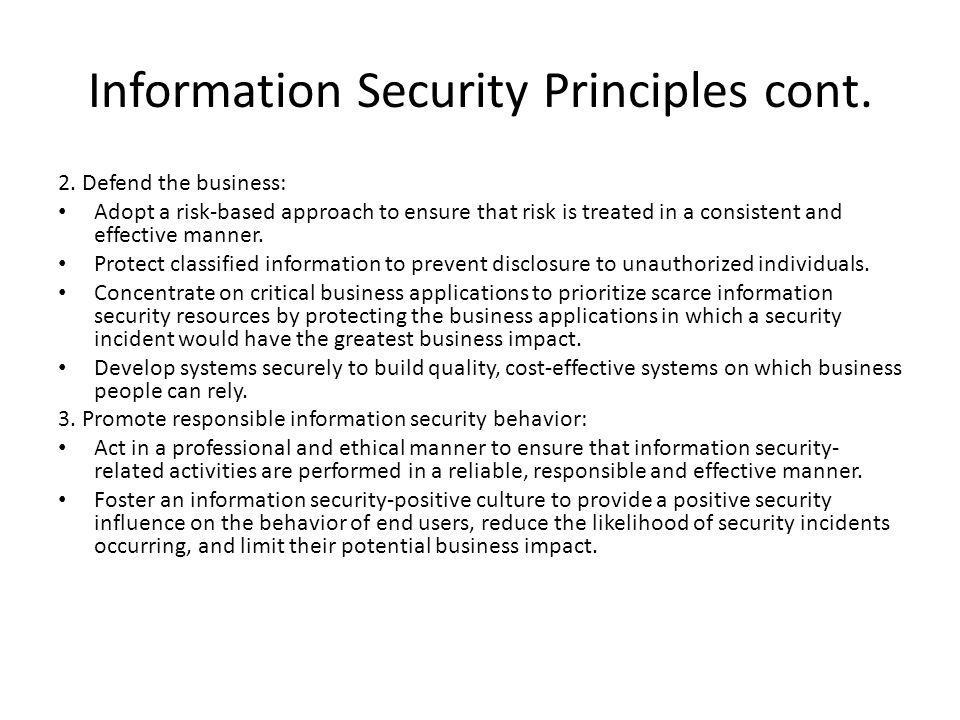 Information Security Principles cont.