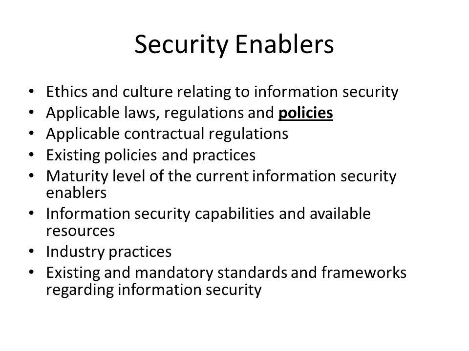 Security Enablers Ethics and culture relating to information security
