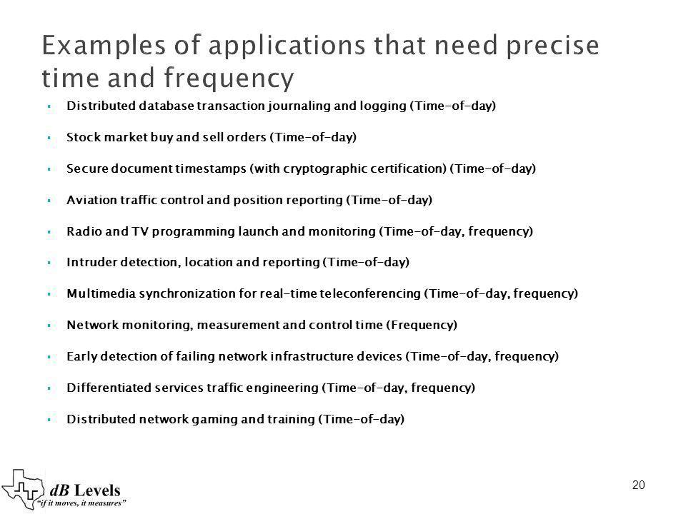 Examples of applications that need precise time and frequency