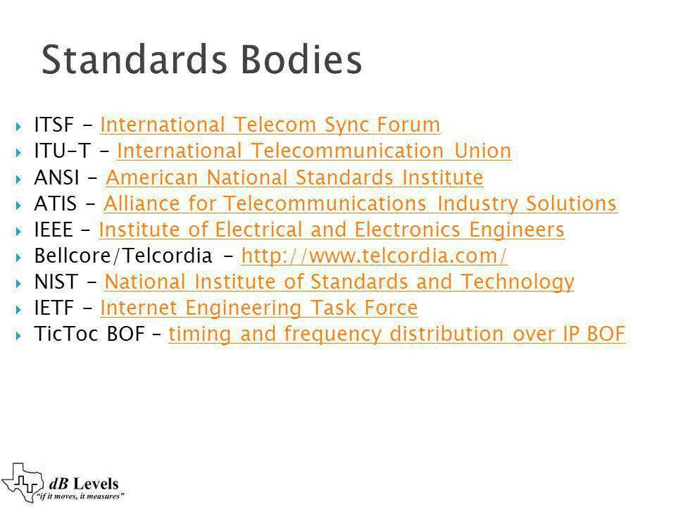 Standards Bodies ITSF - International Telecom Sync Forum