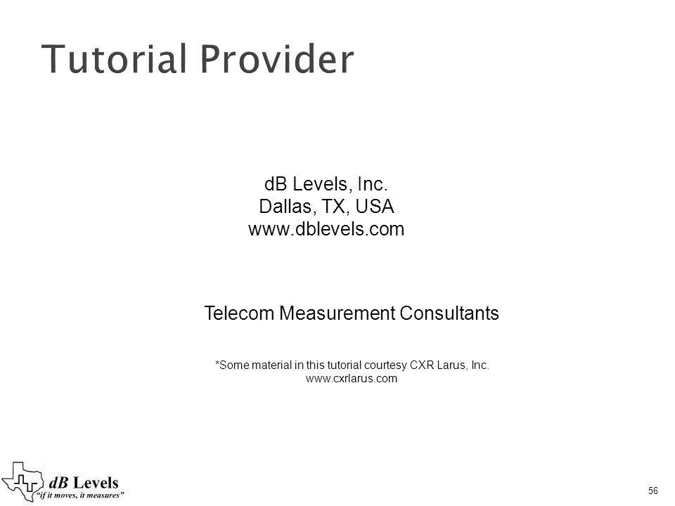 Tutorial Provider dB Levels, Inc. Dallas, TX, USA www.dblevels.com