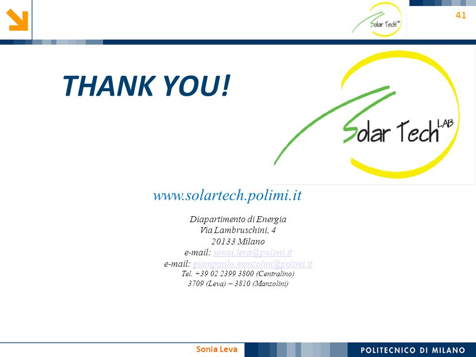 THANK YOU! www.solartech.polimi.it Diapartimento di Energia