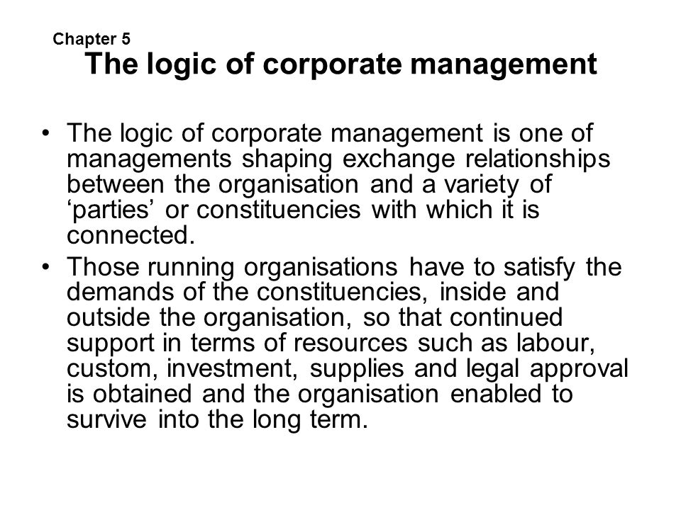 The logic of corporate management