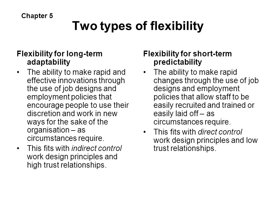 Two types of flexibility