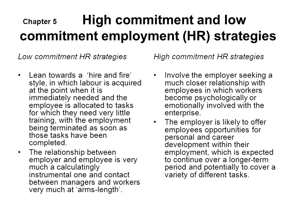 High commitment and low commitment employment (HR) strategies