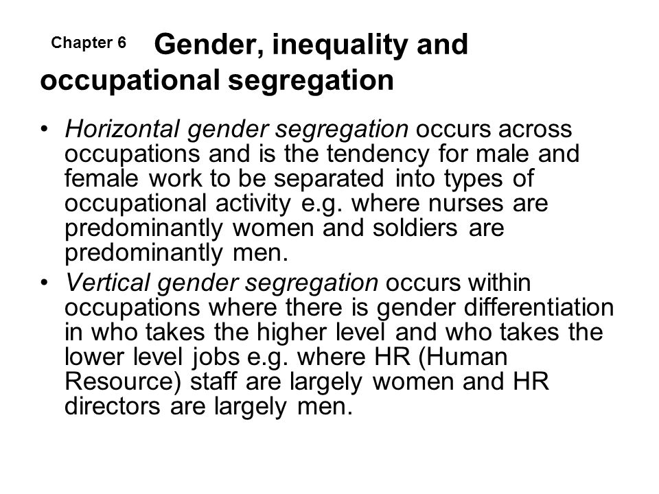 Gender, inequality and occupational segregation