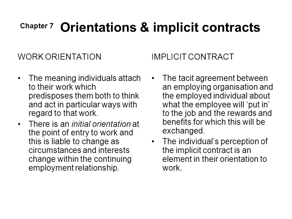 Orientations & implicit contracts