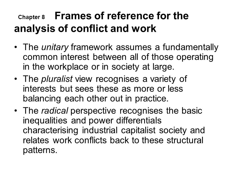 Frames of reference for the analysis of conflict and work