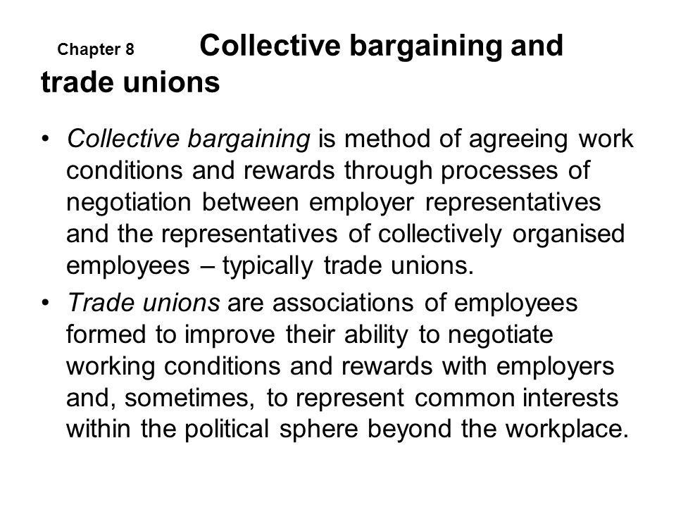 Collective bargaining and trade unions