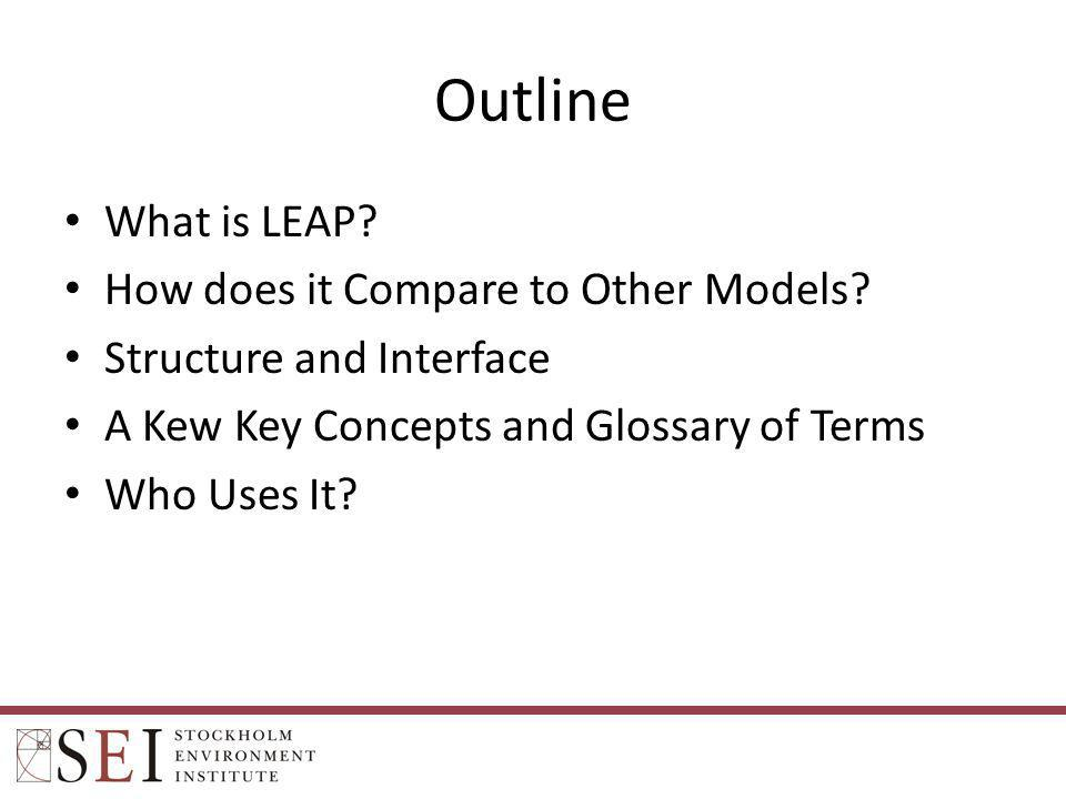 Outline What is LEAP How does it Compare to Other Models