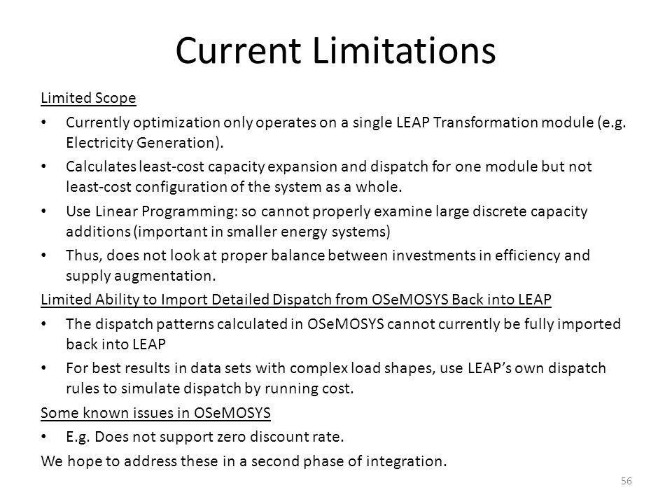 Current Limitations Limited Scope