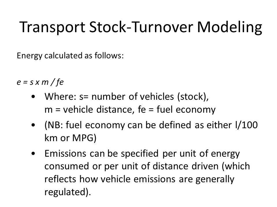 Transport Stock-Turnover Modeling