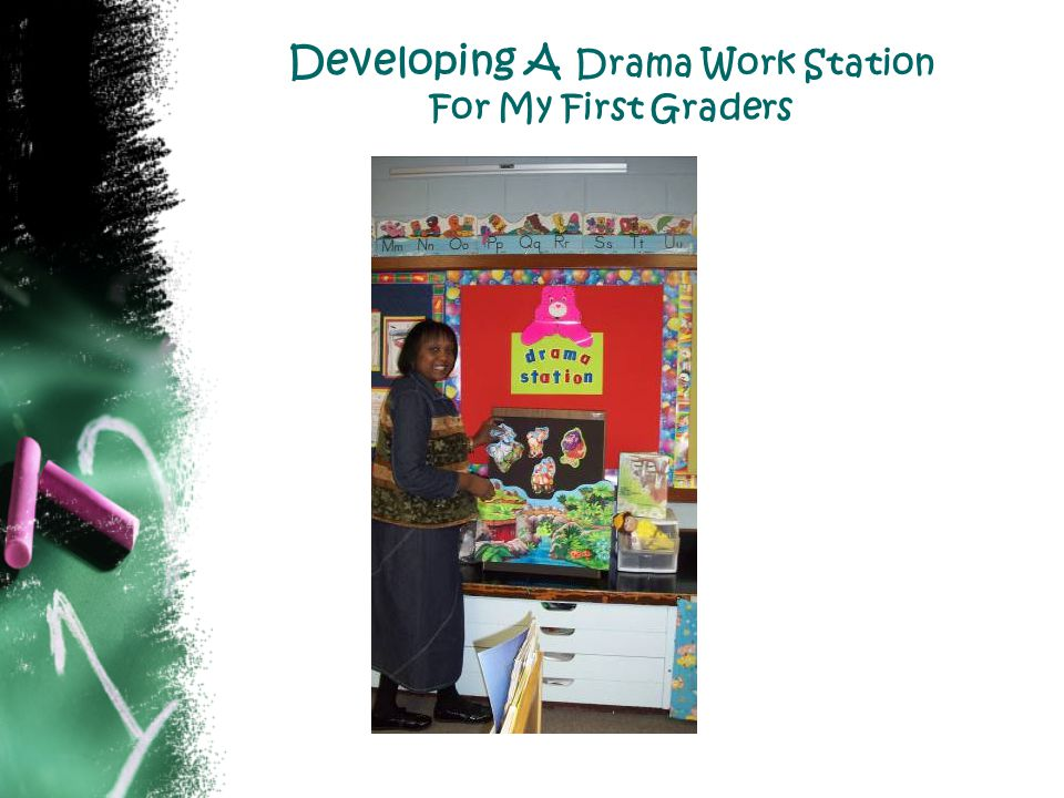 Developing A Drama Work Station For My First Graders