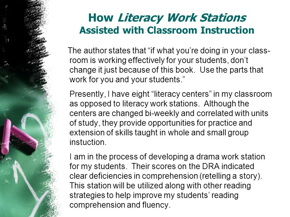 How Literacy Work Stations Assisted with Classroom Instruction