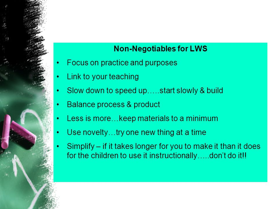 Non-Negotiables for LWS