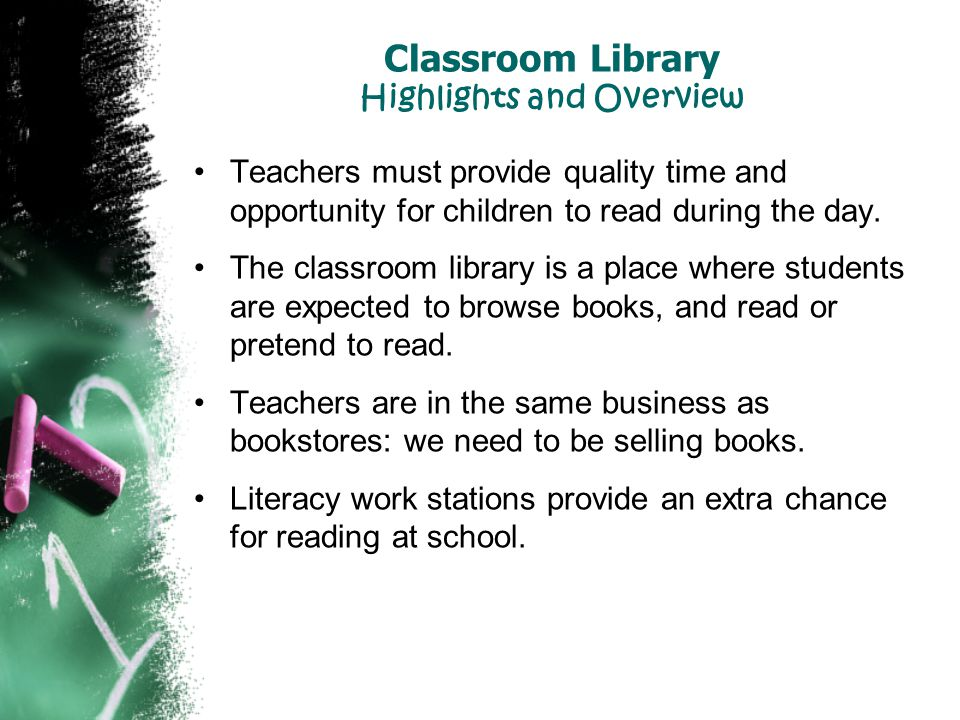 Classroom Library Highlights and Overview