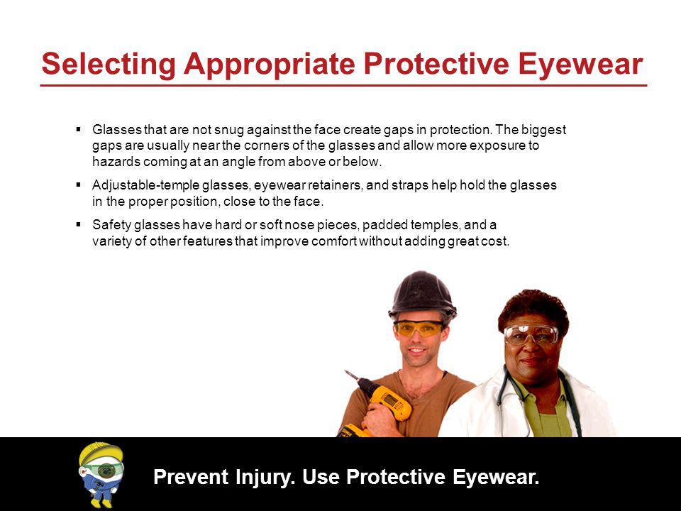 Selecting Appropriate Protective Eyewear