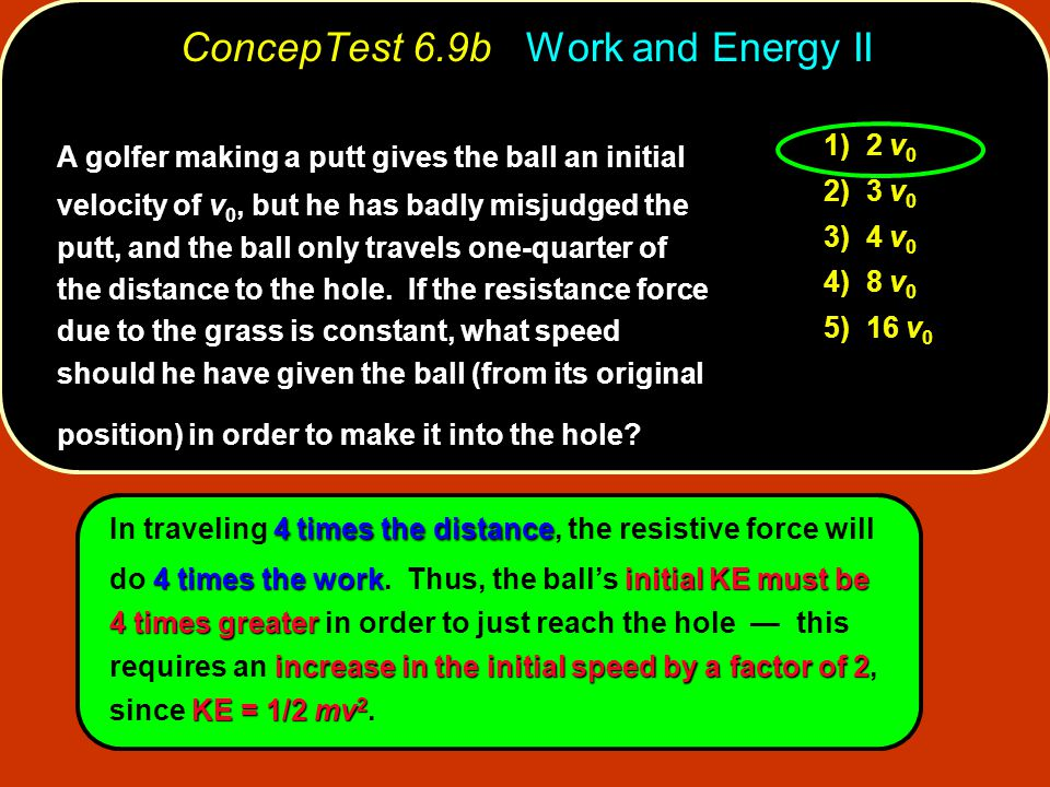 ConcepTest 6.9b Work and Energy II