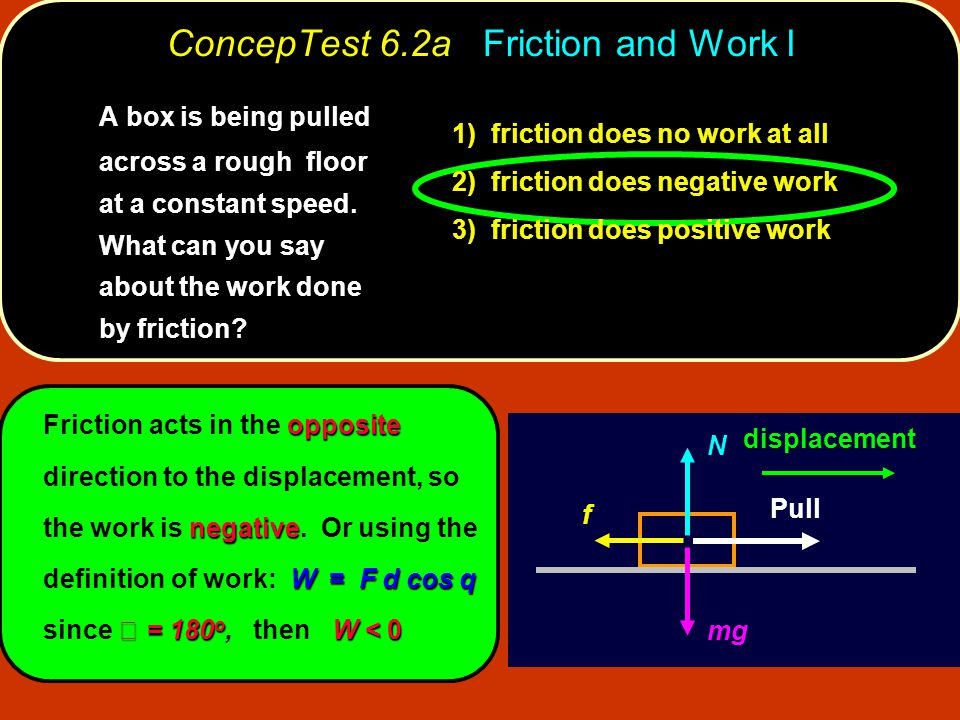 ConcepTest 6.2a Friction and Work I