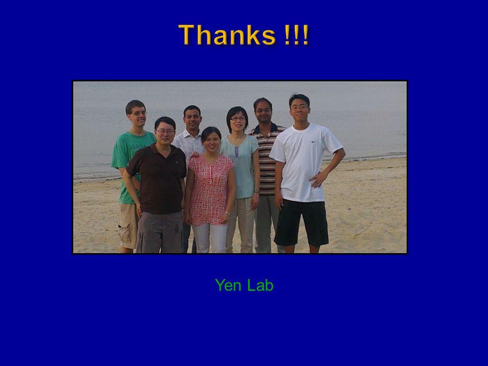 Thanks !!! Yen Lab