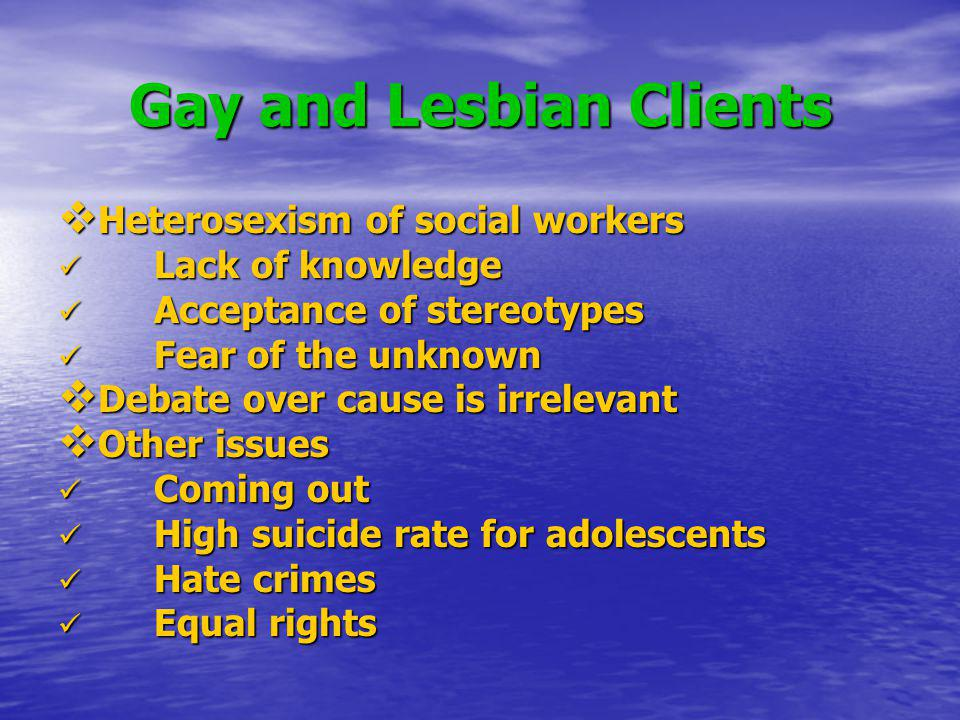 Gay and Lesbian Clients