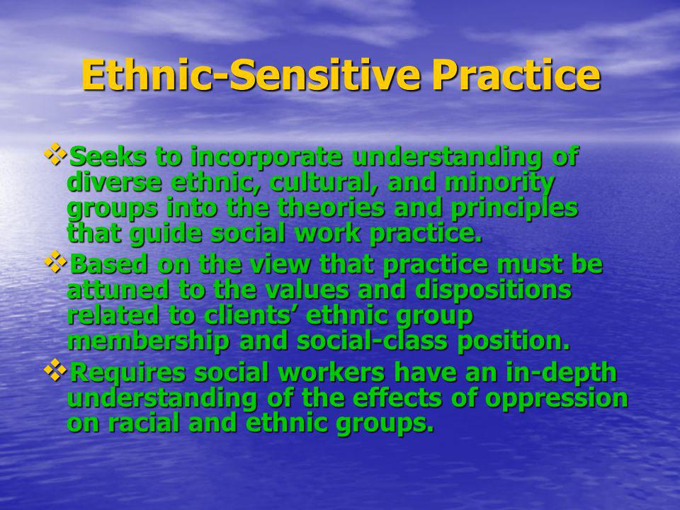 Ethnic-Sensitive Practice