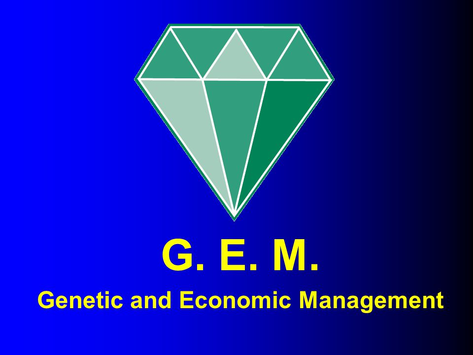 Genetic and Economic Management
