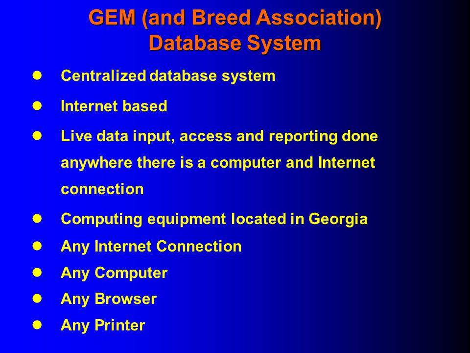 GEM (and Breed Association) Database System