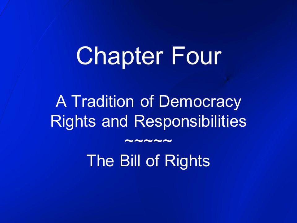 Chapter Four A Tradition of Democracy Rights and Responsibilities
