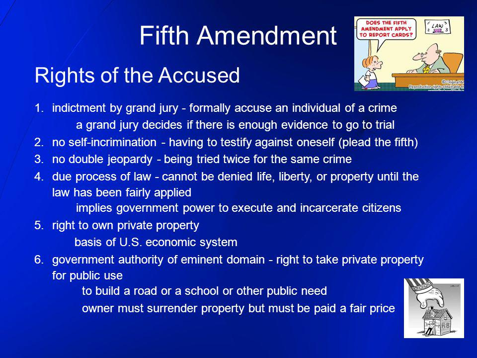 Fifth Amendment Rights of the Accused
