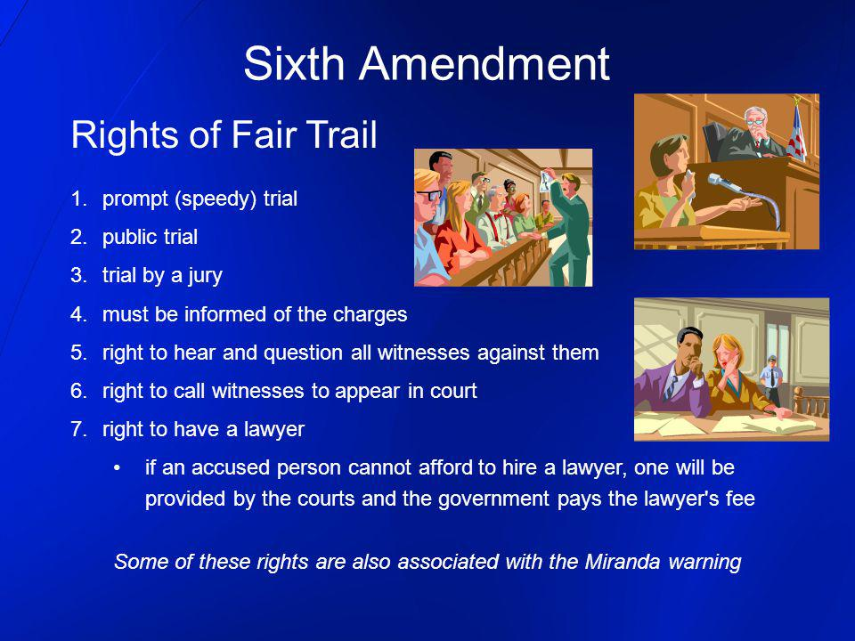 Sixth Amendment Rights of Fair Trail prompt (speedy) trial