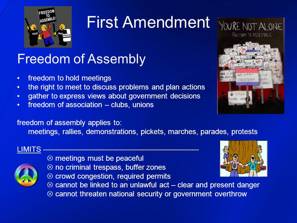First Amendment Freedom of Assembly freedom to hold meetings