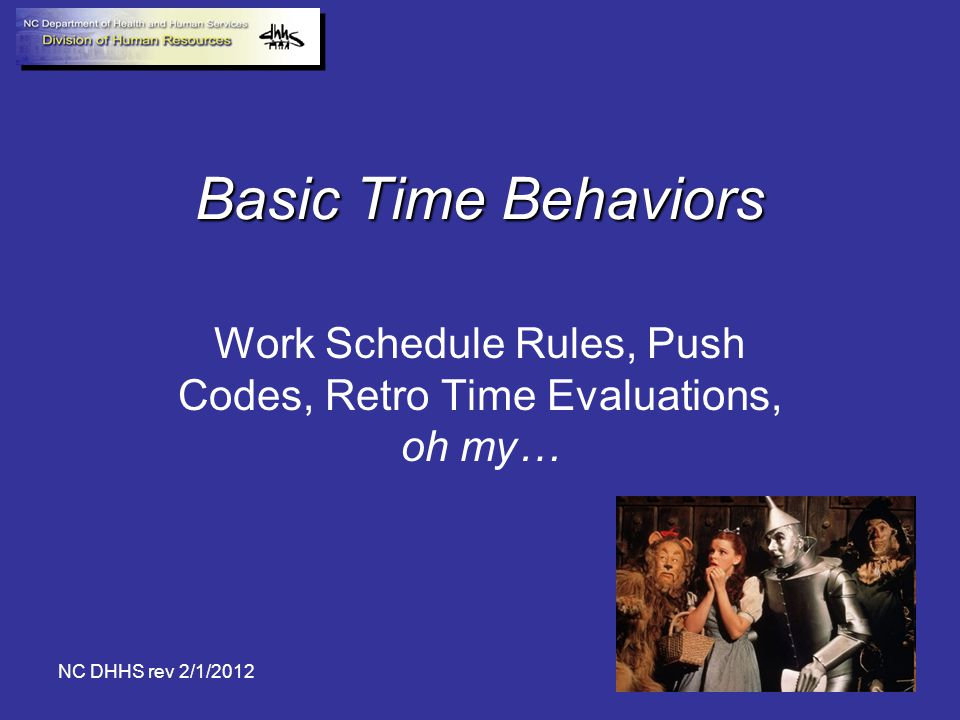 Work Schedule Rules, Push Codes, Retro Time Evaluations, oh my…