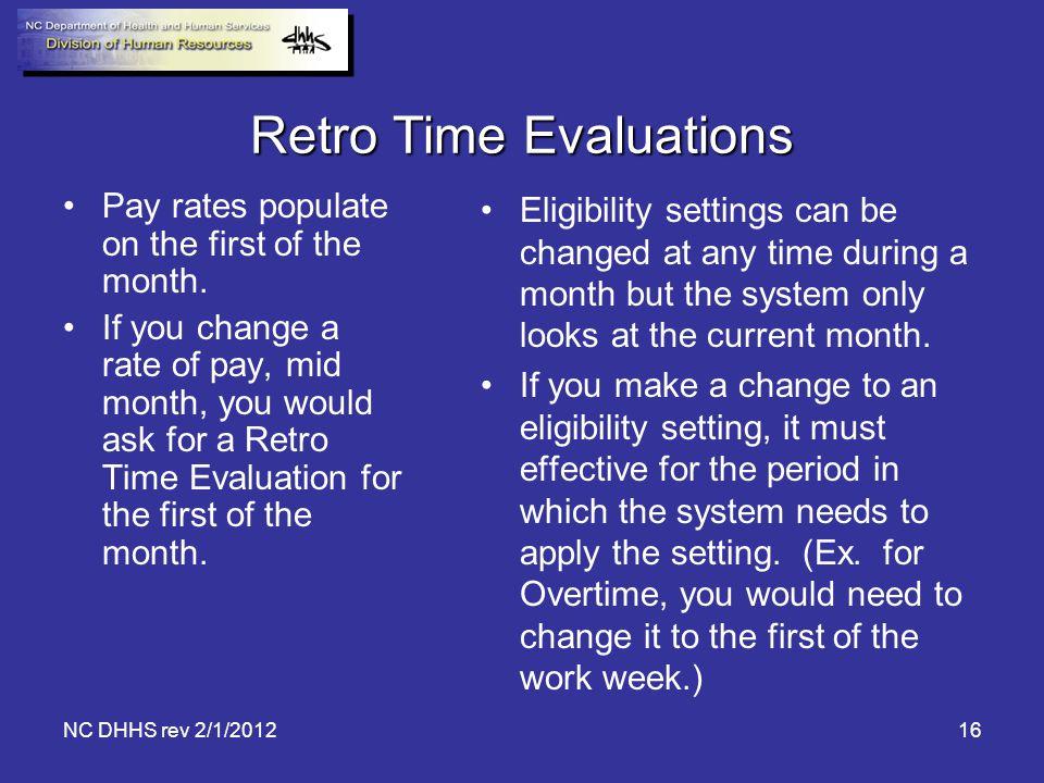 Retro Time Evaluations