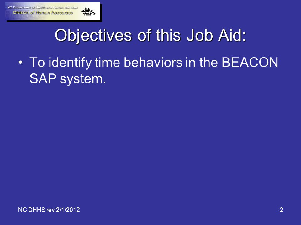 Objectives of this Job Aid:
