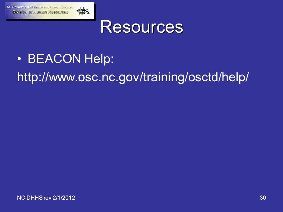 Resources BEACON Help: http://www.osc.nc.gov/training/osctd/help/