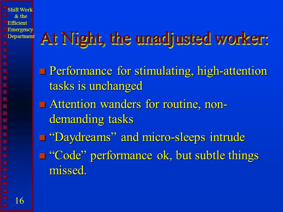 At Night, the unadjusted worker: